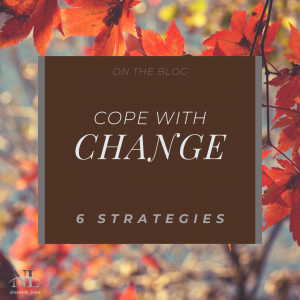 6 Strategies for Coping with Change